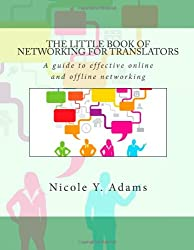 The Little Book of Networking for Translators