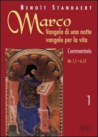 Marco: Vangelo di una notte vangelo per la vita. Commentario. Terza parte. Marco 11,1?16,20 vol. 3