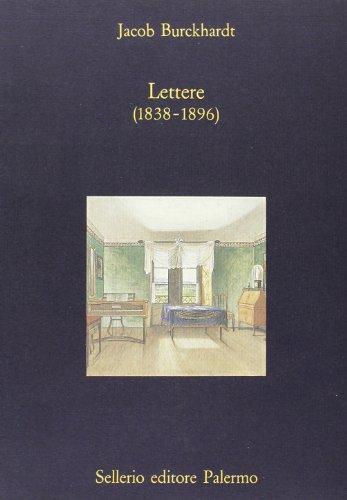 Lettere (1838-1896) (La diagonale) por Jacob Burckhardt