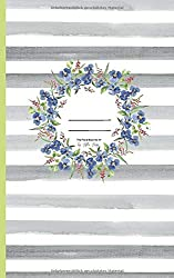 Notes ✽ The Floral Book No 17 by Hilla May: Notizbuch mit  50 Seiten ✽ 12,7 x 20,32 cm ✽ liniert ✽ Papier: cream ✽ Cover: matt & soft (Hilla May ✿ Flower Books, Band 200065)
