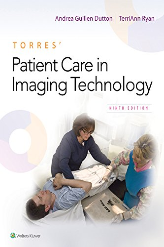 Torres' Patient Care in Imaging Technology