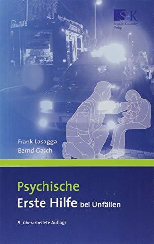 Psychische Erste Hilfe bei Unfällen