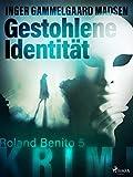 Gestohlene Identität - Roland Benito-Krimi 5