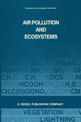 [(Air Pollution and Ecosystems : Proceedings of an International Symposium Held in Grenoble, France, 18-22 May 1987)] [Edited by P. Mathy] published on (October, 2011)