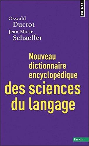 NOUVEAU DICTIONNAIRE DES SCIENCES DU LANGAGE par OSWALD DUCROT