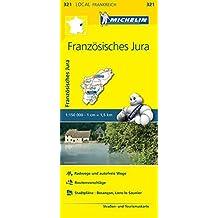Michelin Französische Jura: Straßen- und Tourismuskarte 1:150.000 (MICHELIN Localkarten)