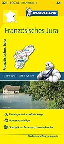 Preisvergleich Produktbild Michelin Französische Jura: Straßen- und Tourismuskarte 1:150.000 (MICHELIN Localkarten)
