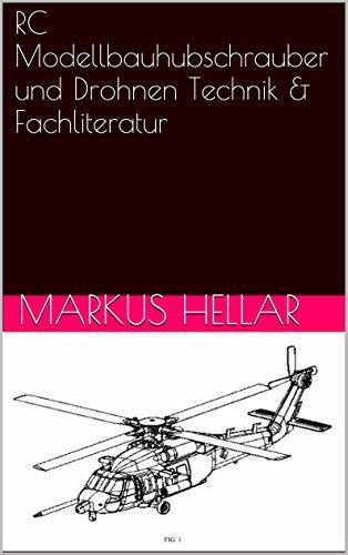 RC Modellbauhubschrauber und Drohnen Technik & Fachliteratur