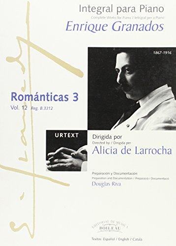 Integral para piano Enrique Granados: Románticas 3 - B.3312 por Enric GRANADOS