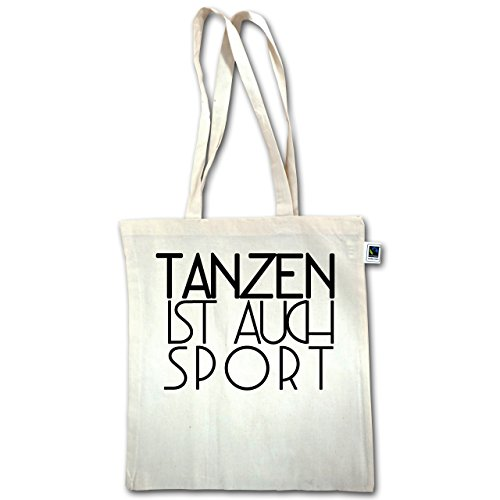 Statement Shirts - Tanzen ist auch Sport - Unisize - Natural - XT600 - Fairtrade Henkeltasche / Jutebeutel mit langen Henkeln