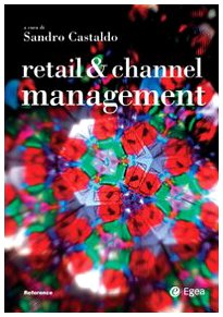 Retail & channel management. Ediz. italiana