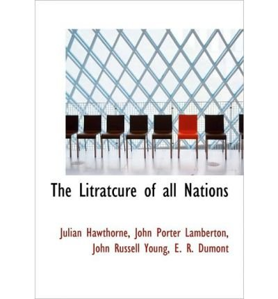The Litratcure of All Nations (Hardback) - Common