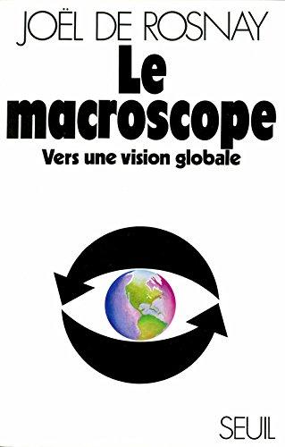 Le macroscope