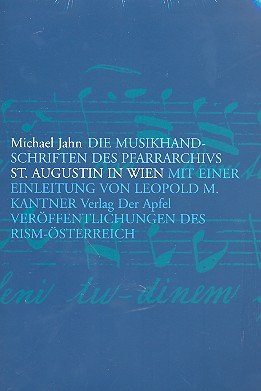 die-musikhandschriften-des-pfarrarchivs-st-augustin-in-wien-rism-osterreich-reihe-a-quellenbande-jah