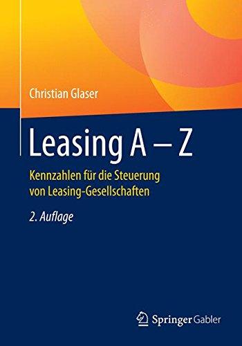 Leasing A - Z: Kennzahlen für die Steuerung von Leasing-Gesellschaften