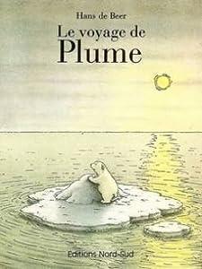 """Afficher """"Voyage de Plume (Le)"""""""