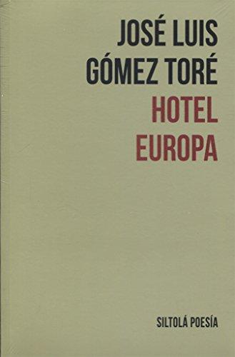 HOTEL EUROPA (Siltolá Poesía)