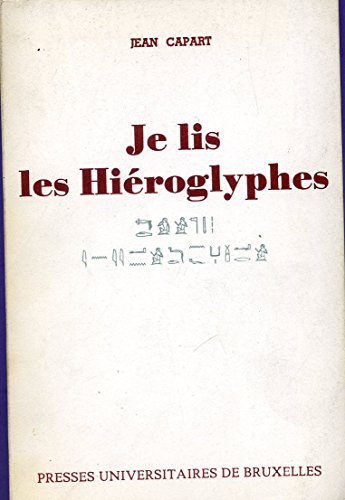 Je lis les hiéroglyphes