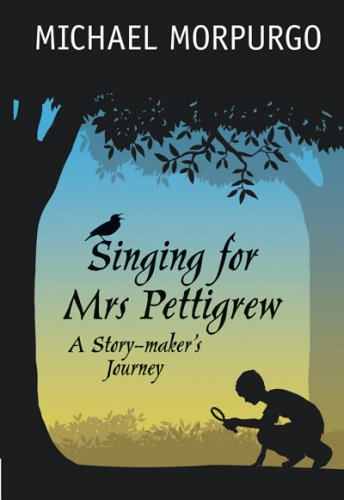 Singing for Mrs. Pettigrew : a story-maker's journey