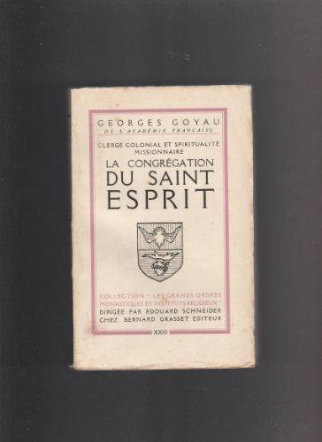 La congrégation du saint esprit.