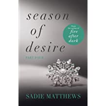 A Lesson in Passion: Season of Desire Part 4