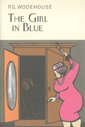 The Girl in Blue (Everyman's Library P G WODEHOUSE) por P.G. Wodehouse