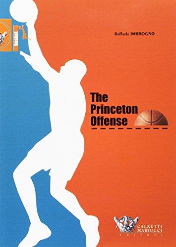 The Princeton Offense. I quaderni dell'allenatore di pallacanestro: 1