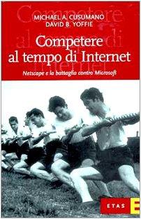 competere-al-tempo-di-internet-netscape-e-la-battaglia-contro-microsoft