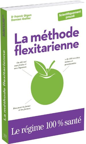 METHODE FLEXITARIENNE PDF Books