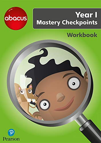 Abacus Mastery Checkpoints Workbook Year 1 / P2 (Abacus 2013)