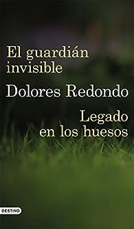 Legado en los huesos + El guardián invisible par Dolores Redondo