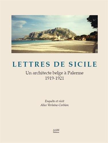 Lettres de Sicile : Un architecte belge à Palerme (1919-1921)