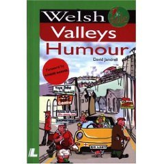 By David Jandrell Welsh Valleys Humour (It's Wales)