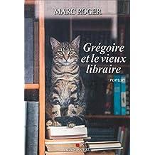 Grégoire et le vieux libraire de Marc Roger