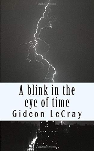 A blink in the eye of time - Blink Eye