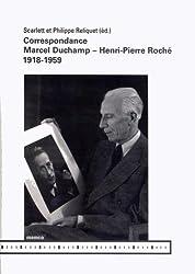 Correspondance Marcel Duchamp - Henri-Pierre Roché (1918-1959)
