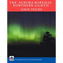 Aurora Borealis Unit Study (English Edition)