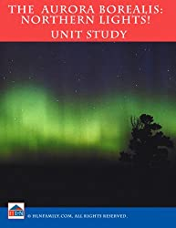 Aurora Borealis Unit Study (English Edition)