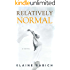 Relatively Normal (The Kaitlyn Chronicles Book 2)