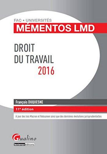 Mémentos LMD - Droit du travail 2016, 11ème Ed.