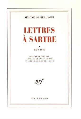 Lettres à Sartre, tome 1 : 1930 - 1939 par Simone de Beauvoir