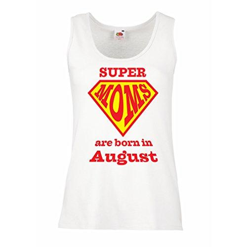 Damen Tank-Top Super Moms sind im August geboren - Geburtstagsgeschenke für Mama (Medium Weiß Mehrfarben) (Fitted Braut Tank-top)