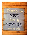 Monsety Theres No Buddy Like A Brother with Names, Handbemalt, 13 W x 14 H Boy Schild Boy Room Ideas Brother Schild Holzschild Basteln für Wohnzimmer Deko