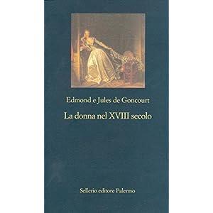 La donna nel XVIII secolo (La nuova diagonale)