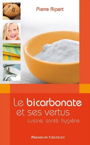 Le Bicarbonate et ses vertus (Santé, bien-être)