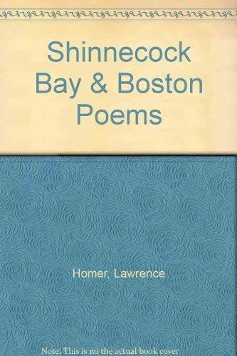 Shinnecock Bay & Boston poems Shinnecock Bay