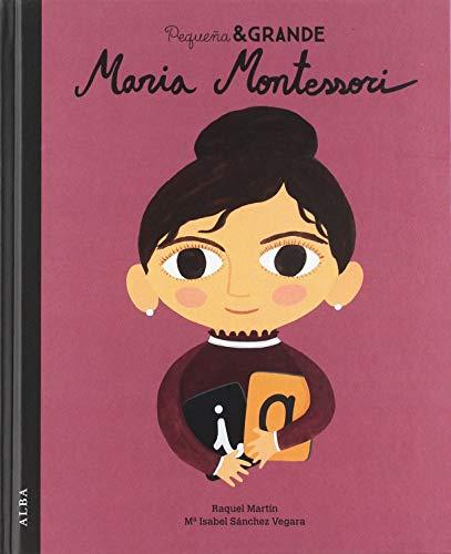 Pequeña Y Grande Maria Montessori (Pequeña & Grande)