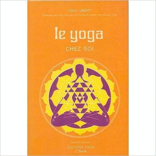 Telechargement Gratuit De Livres Pdf En Ligne Le Yoga Chez