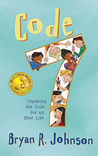 Code 7: Cracking the Code for an Epic Life: (funny, fast-paced chapter book with short stories for young readers age 6-10) (English Edition) (8 Code Reader)