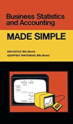 Business Statistics and Accounting: Made Simple (Made Simple Books)